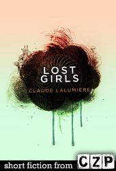 Lost Girls: Short Story