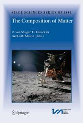 The Composition of Matter: Symposium honouring Johannes Geiss on the occasion of his 80th birthday