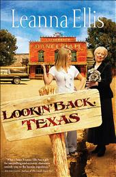 Lookin' Back, Texas