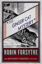 The Ginger Cat Mystery: (aka 'Murder at Marston Manor')