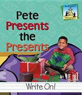Pete Presents the Presents