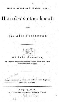 Hebr  isches und chald  isches Handw  rterbuch   ber das Alte Testament PDF