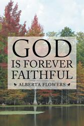 God Is Forever Faithful Book PDF