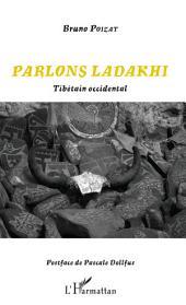 Parlons Ladakhi: Tibétain occidental