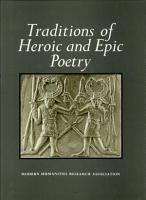 Traditions of Heroic and Epic Poetry  The traditions PDF