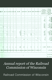 Annual Report of the Railroad Commission of Wisconsin: Volume 2