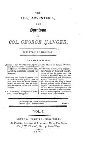 The life, adventures, and opinions of Col. George Hanger: Written by himself. ...