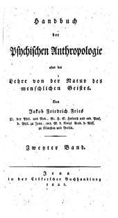 Handbuch der psychischen Antropologie oder der Lehre von der Natur des menschlichen Geistes: Volume 2