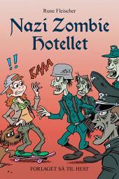 Nazi Zombie Hotellet