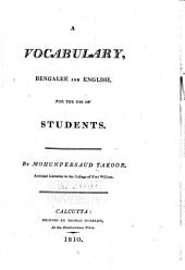 A Vocabulary, Bengalee and English: For the Use of Students