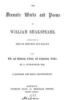 The dramatic works and poems of William Shakspeare  pr  from the text of Steevens and Malone  with life  and historical  critical  and explanatory notices by A  Cunningham  a glossary and illustrations PDF