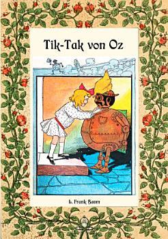 Tik Tak von Oz   Die Oz B  cher PDF
