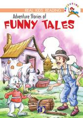 Adventure Stories of Funny Tales