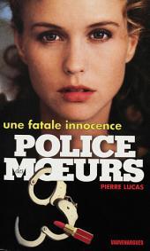 Police des moeurs no128 Une fatale innocence