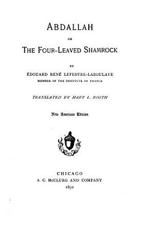 Abdallah  Or  The Four leaved Shamrock PDF