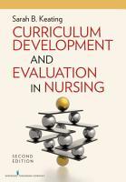 Curriculum Development and Evaluation in Nursing  Second Edition PDF