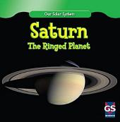 Saturn: The Ringed Planet
