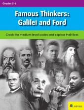 Famous Thinkers: Galilei and Ford: Crack the medium-level codes and explore their lives