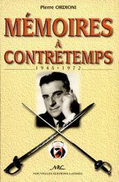 Mémoires à contretemps 1945-1972