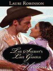 The Sheriff S Last Gamble Book PDF