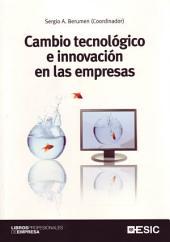 Cambio tecnológico e innovación en las empresas