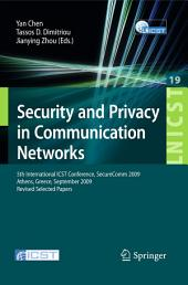 Security and Privacy in Communication Networks: 5th International ICST Conference, SecureComm 2009, Athens, Greece, September 14-18, 2009, Revised Selected Papers