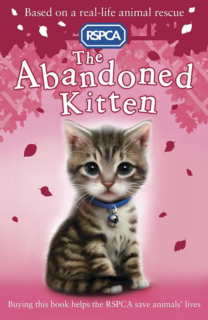 RSPCA: The Abandoned Kitten
