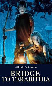 A Reader's Guide to Bridge to Terabithia