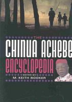 The Chinua Achebe Encyclopedia PDF