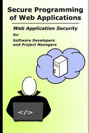 Secure Programming of Web Applications