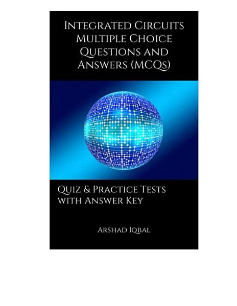 Integrated Circuits Multiple Choice Questions and Answers  MCQs  PDF