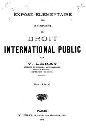 Exposé élémentaire des principes du droit international public