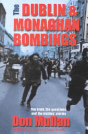 The Dublin and Monaghan Bombings