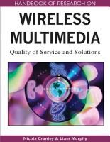 Handbook of Research on Wireless Multimedia  Quality of Service and Solutions PDF