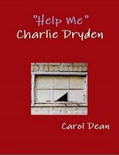 Help Me Charlie Dryden