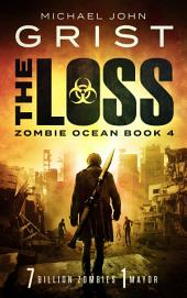 The Loss: (Zombie Ocean 4)