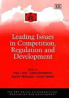 Leading Issues in Competition  Regulation  and Development PDF