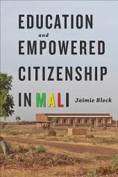 Education and Empowered Citizenship in Mali