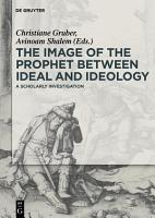 The Image of the Prophet between Ideal and Ideology PDF