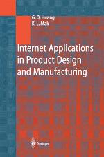 Internet Applications in Product Design and Manufacturing