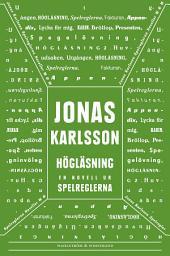 Högläsning: En novell ur Spelreglerna