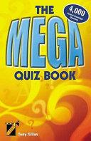 The Mega Quiz Book