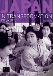 Japan in Transformation, 1945-2010: Edition 2