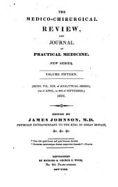 The Medico-chirurgical Review: Volume 19