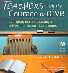 Teachers With The Courage To Give Book PDF