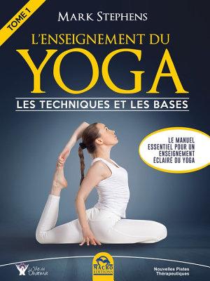 L Enseignement du Yoga   Tome 1 PDF
