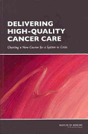 Delivering High Quality Cancer Care