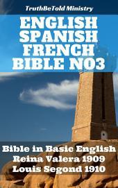 English Spanish French Bible No3: Bible in Basic English - Reina Valera 1909 - Louis Segond 1910