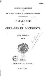 Catalogue des ouvrages et documents du Musée pédagogique et Bibliothèque centrale d' enseignement primaire