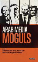 Arab Media Moguls PDF